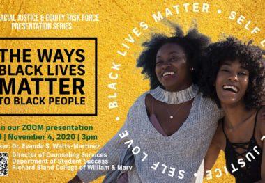 November 4, 2020 - The Ways Black Lives Matter to Black People